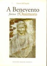 A Benevento fiorisce l'Ossimoro
