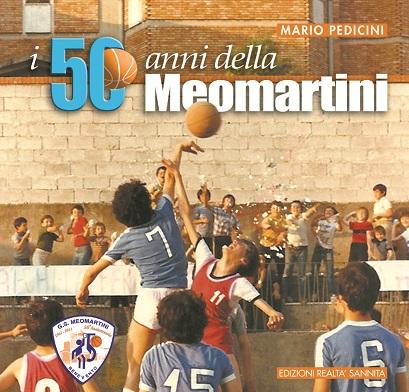 I 50 anni della Meomartini