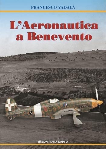 L'Aeronautica a Benevento