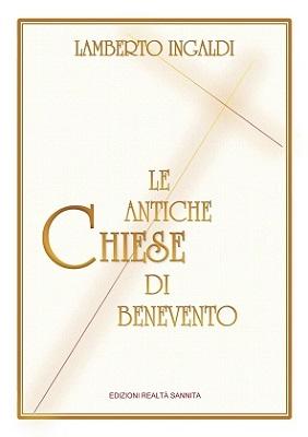 Le antiche Chiese di Benevento
