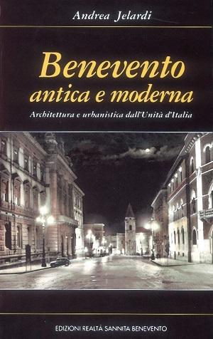 Benevento antica e moderna