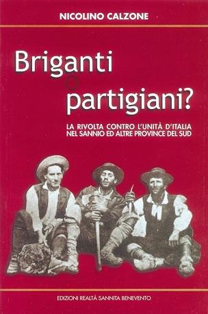 Briganti o partigiani?