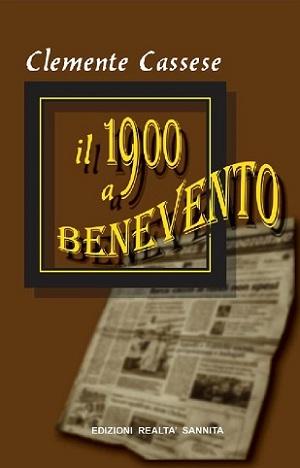 Il 1900 a Benevento