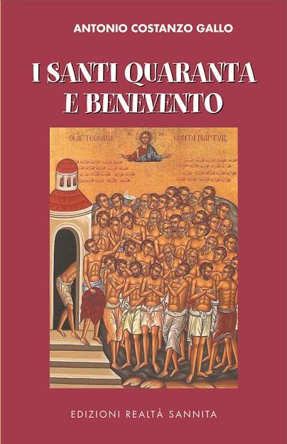I Santi Quaranta e Benevento