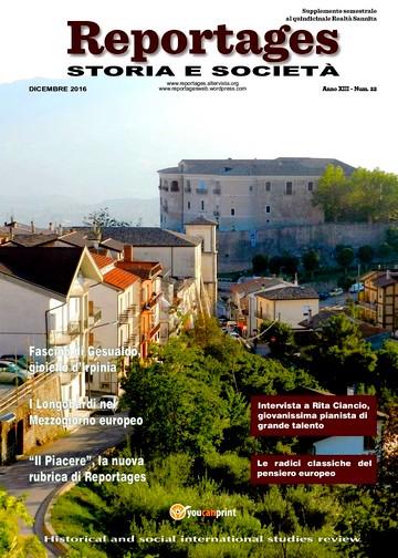 E' fresco di stampa il 22esimo numero di Reportages Storia e Società