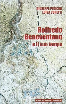 Roffredo Beneventano e il suo tempo