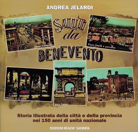 'Saluti da Benevento' a soli 9 euro